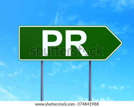 Advertising concept: PR on road sign background - stock photo
