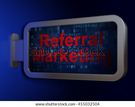 Advertising concept: Referral Marketing on advertising billboard background, 3D rendering - stock photo