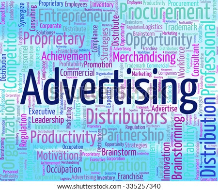Advertising Word Meaning Ads Marketing And Promotional