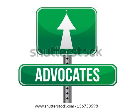 advocates road sign illustration design over a white background