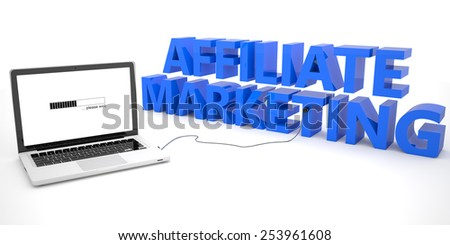 Affiliate Marketing - laptop computer connected to a word on white background. 3d render illustration. - stock photo