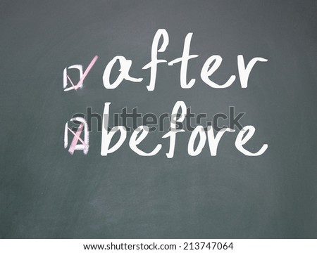 after or before choice  - stock photo