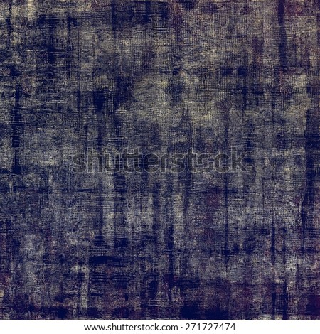 Aging grunge texture, old illustration. With different color patterns: gray; blue; purple (violet)