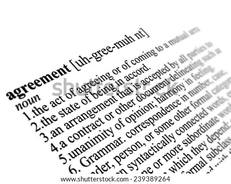 Agreement word dictionary definition close up illustration