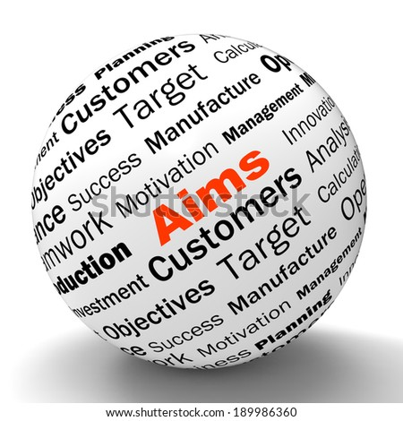 Aims Sphere Definition Meaning Business Goals targets And Objectives - stock photo