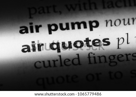 Air Quotes Word Dictionary Air Quotes Stock Photo Royalty Free