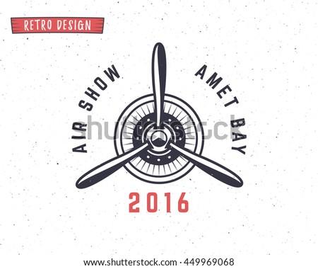 Airplane propeller emblem. Biplane label. Retro Plane badges, design elements. Vintage prints for t shirt. Aviation stamp. Air tour logo. Travel logotype. Isolated on white textured background  - stock photo