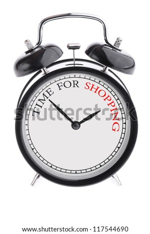 Alarm clock with the inscription Time for shopping