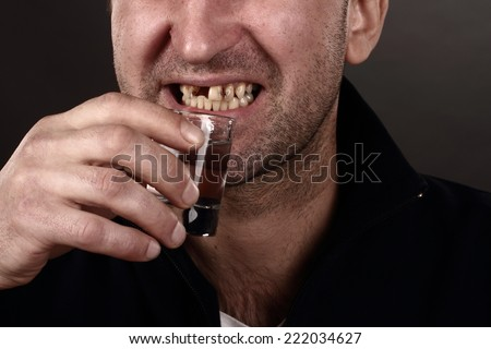 alcoholic drinking vodka, bad teeth, drunk man, dependence