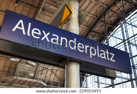 Alexanderplatz subway station sign in Berlin, Germany