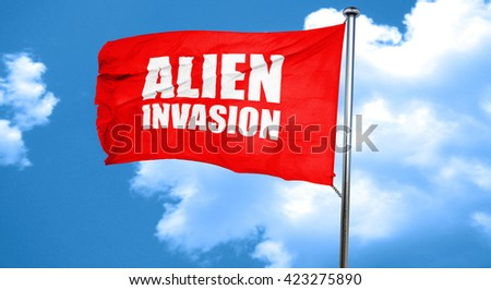 alien invasion, 3D rendering, a red waving flag - stock photo