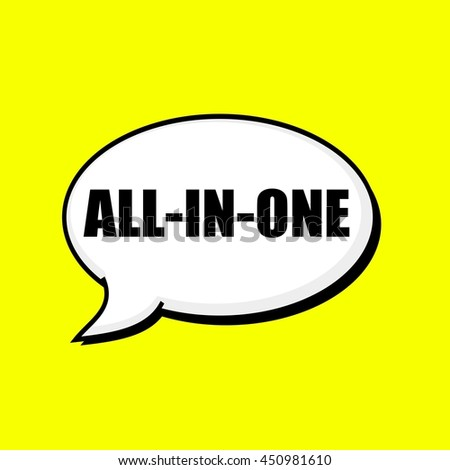 ALL-IN-ONE black wording on Speech bubbles Background Yellow
