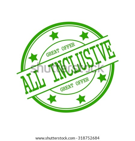 All inclusive green stamp text on green circle on a white background and star