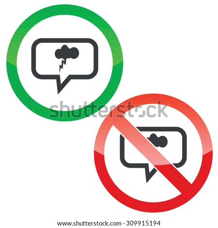 Allowed and forbidden signs with cloud and lightning in chat bubble, isolated on white - stock photo