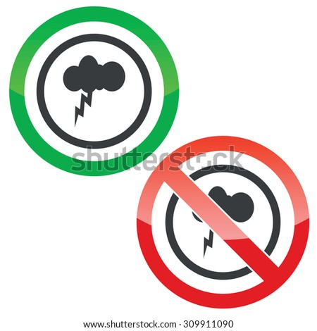 Allowed and forbidden signs with cloud and lightning in circle, isolated on white - stock photo