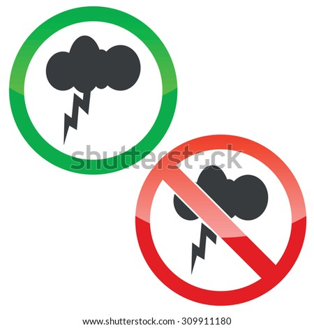 Allowed and forbidden signs with cloud with lightning, isolated on white - stock photo