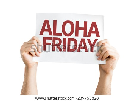 Aloha Friday card isolated on white background - stock photo