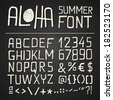ALOHA SUMMER HAND DRAWN ALPHABET for seasonal posters or other works on chalkboard background - bitmap - stock photo