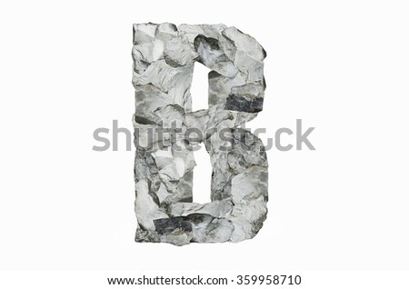 Alphabet B, created by a group of stone isolated on white background