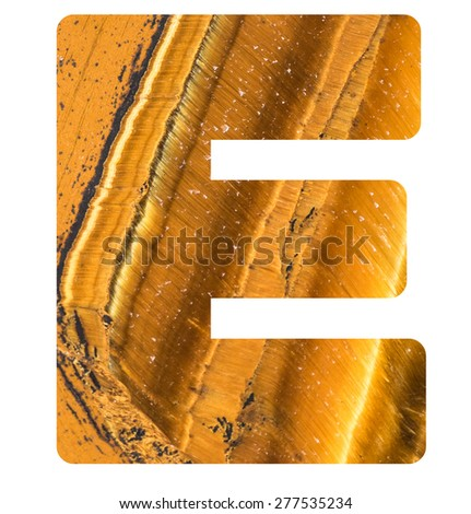 Alphabet from mineral tiger eye  isolated on white background -  letter E. - stock photo