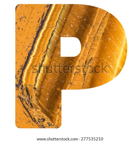 Alphabet from mineral tiger eye  isolated on white background -  letter P. - stock photo