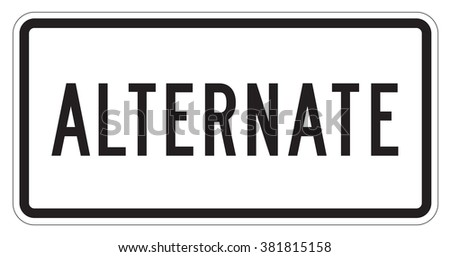 Alternate auxiliary Sign isolated on a white background - stock photo