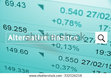 Alternative finance written in search bar with the financial data visible in the background. Multiple exposure photo.