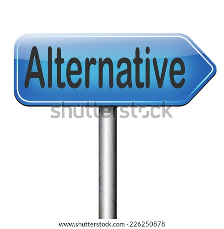 alternative plan or choice, choose different option underground music or movement  - stock photo
