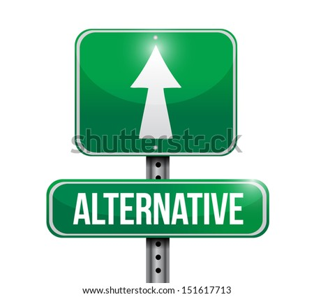 alternative road sign illustration design over white