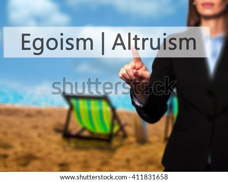 egoism and altruism (or, if you like the mayrian distinction, the book focuses on the egoism–altruism question from both ultimate and proximate perspectives) unto others is really.