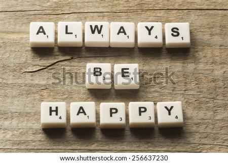Always be happy - stock photo
