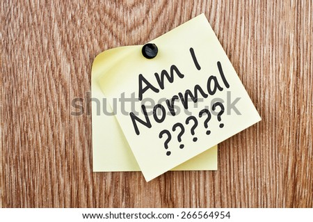 Am I Normal? - stock photo