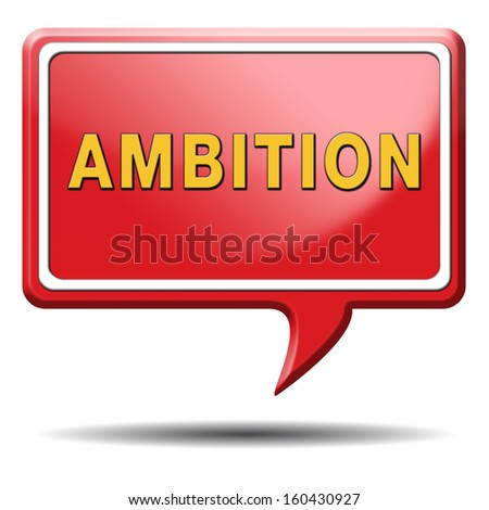 how to achieve your ambition