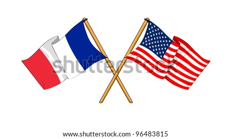 America and France alliance and friendship