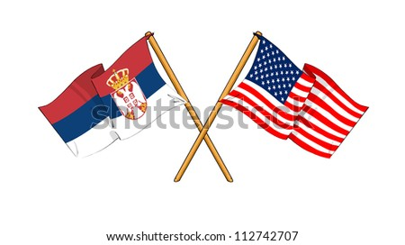 America and Serbia alliance and friendship