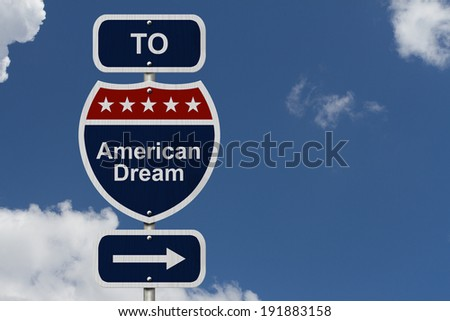 American Dream this way, Blue and Red Interstate Sign with word American Dream and an arrow with sky background  - stock photo