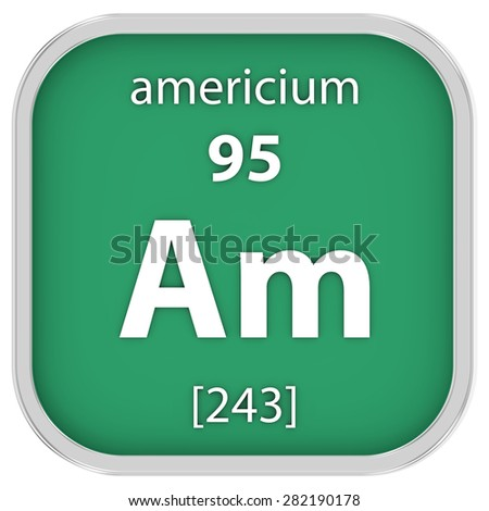 Americium material on the periodic table. Part of a series. - stock photo