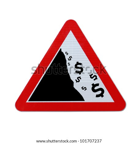 An actual road sign modified to imply the fall or devaluation of the dollar currency. Applicable for business or financial concepts. (Isolated on white with clipping path.)