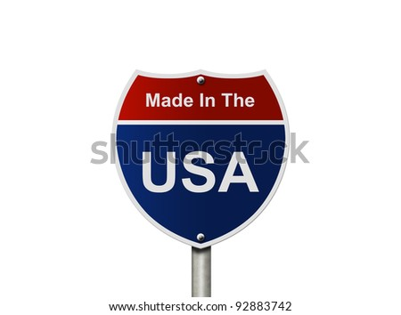 An American road sign isolated on white, Made In The USA