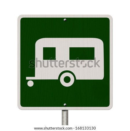 An American road sign isolated on white with a symbol of a camper, Going camping - stock photo
