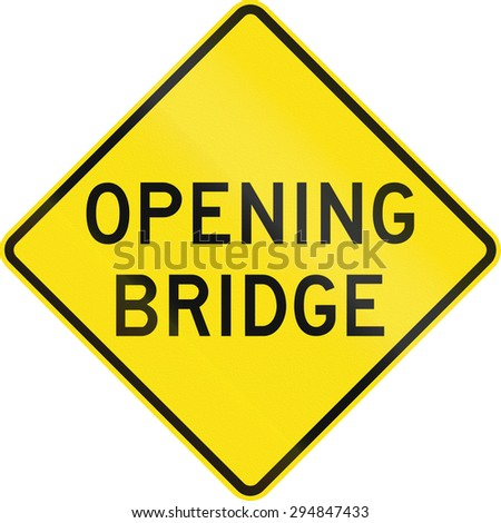 An Australian warning traffic sign - Opening bridge