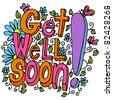 An image of a get well soon floral design drawing. - stock photo