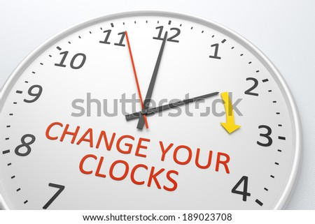 An image of a nice clock with text change your clocks - stock photo