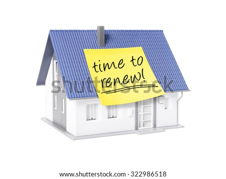 An image of a nice model house with a text time to renew - stock photo