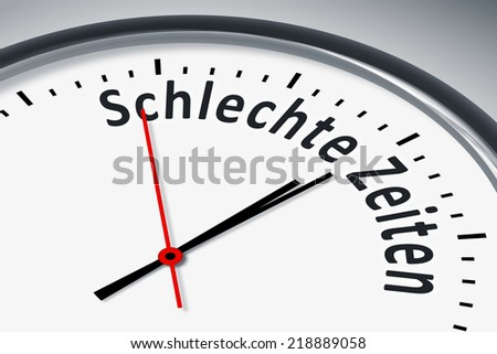 An image of a typical clock with text bad times in german language