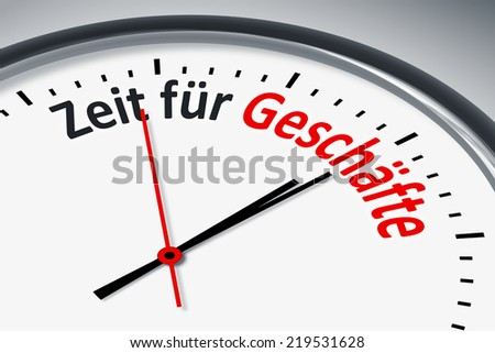 An image of a typical clock with text time for business in german language