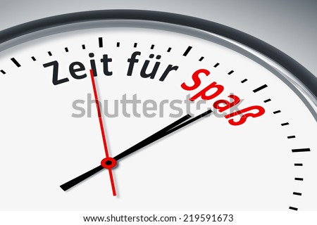An image of a typical clock with text time for fun in german language