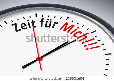 An image of a typical clock with text time for me in german language