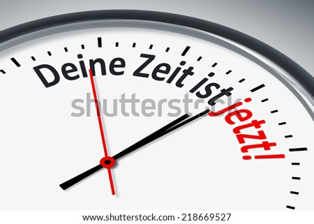An image of a typical clock with text your time is now in german language