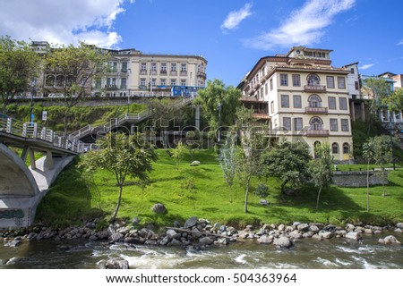 An old house close to the river Tomebamba, in Cuenca, Ecuador.
